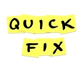 11252500-the-words-quick-fix-written-on-yellow-sticky-notes-representing-a-fast-solution-or-answer-to-an-urge[1]