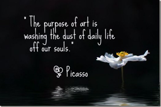 picasso quote on purpose of art
