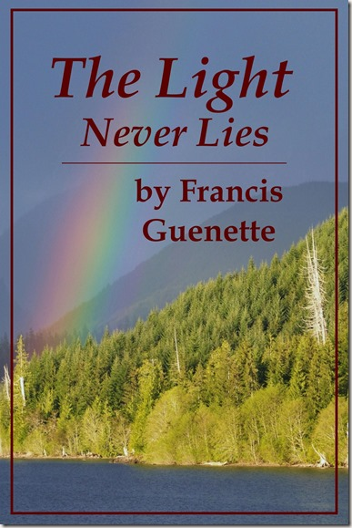 E-book cover draft for THE LIGHT NEVER LIES