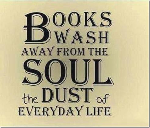 Books wash the soul