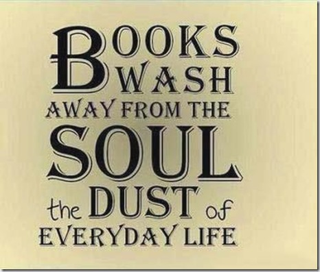 Books wash the soul